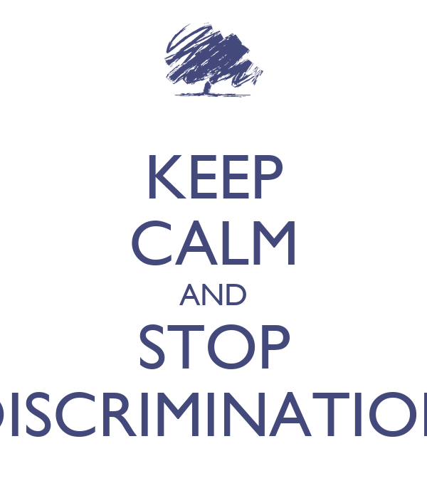 Stop Discrimination Posters Get this poster for your: imgarcade.com/1/stop-discrimination-posters