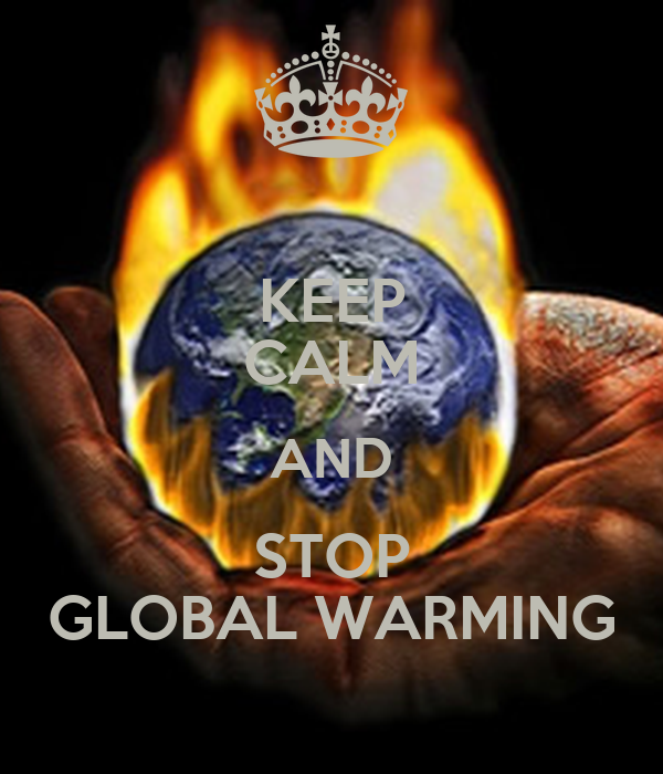 KEEP CALM AND STOP GLOBAL WARMING Poster | SOPH | Keep ...