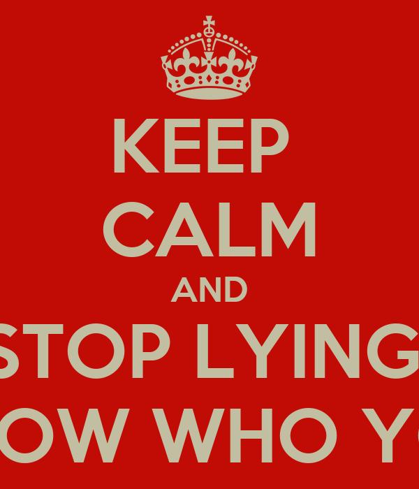 you re lying: