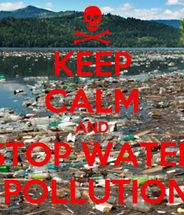 KEEP CALM AND STOP WATER POLLUTION Poster | Abby L. and ...