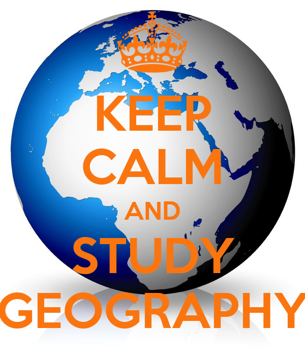 KEEP CALM AND STUDY GEOGRAPHY Poster | Resham mir | Keep ...