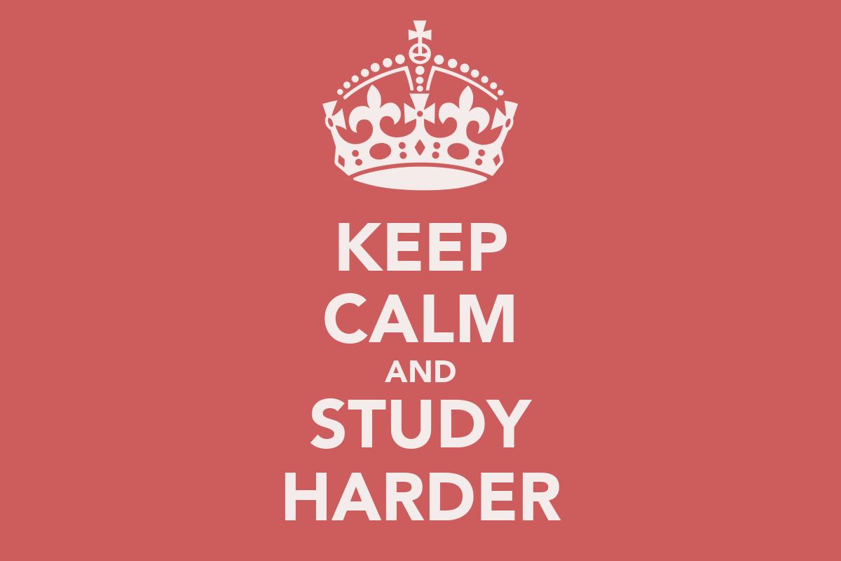 KEEP CALM AND STUDY HARDER Poster | paola | Keep Calm-o-Matic
