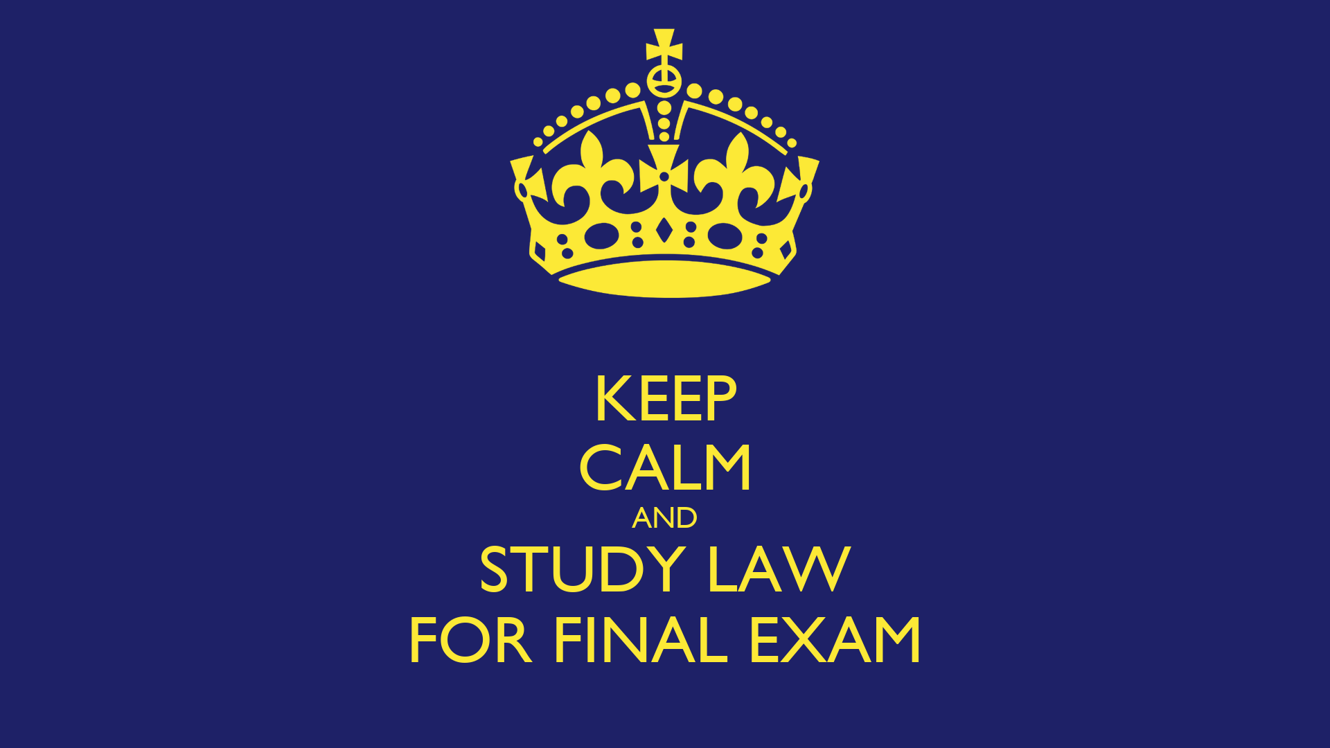 study for final Finals week is right around the corner, so start studying now you don't want to be the one up all night studying for an exam that's worth as much as the final cramming information during the last minute.