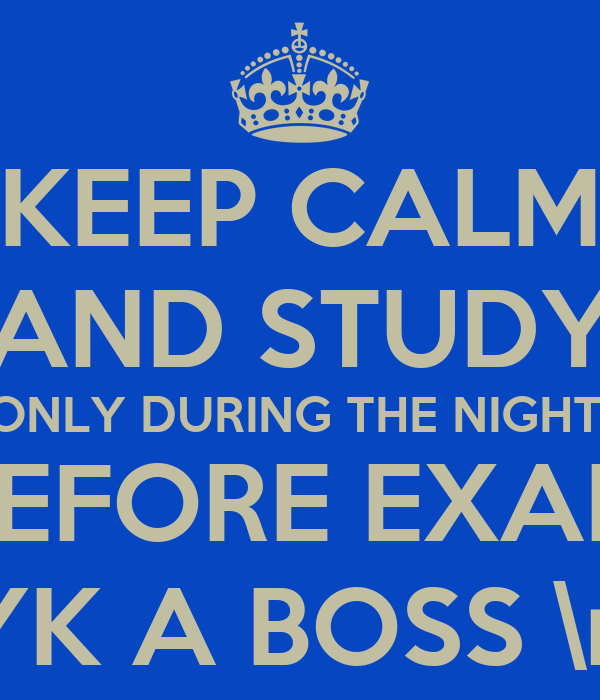 night before exam essay The secret to exam revision but you'll basically have to relearn it all again the night before the exam because you'll have doing test essays.