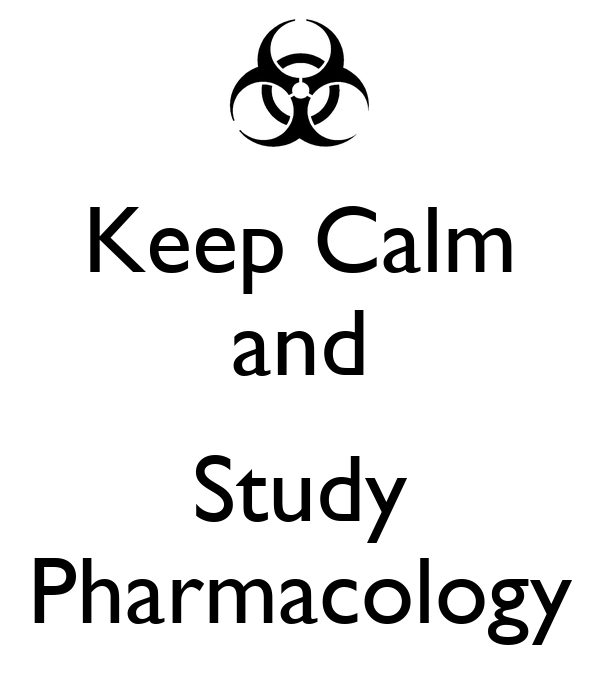 Keep Calm and Trust the Pharmacist - Pharmacology - T ...