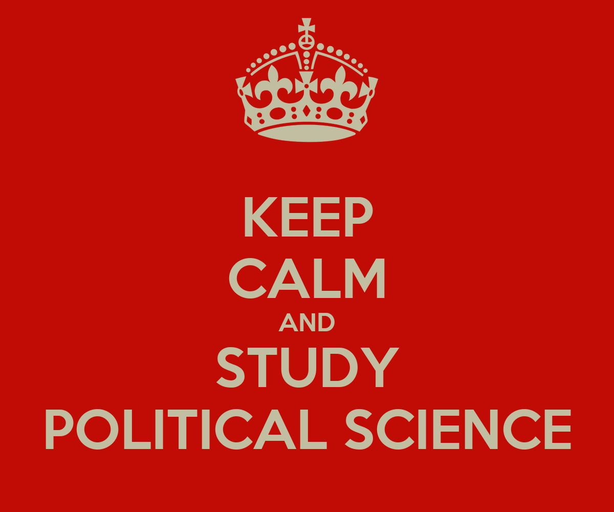 KEEP CALM AND STUDY POLITICAL SCIENCE Poster | maddy ...