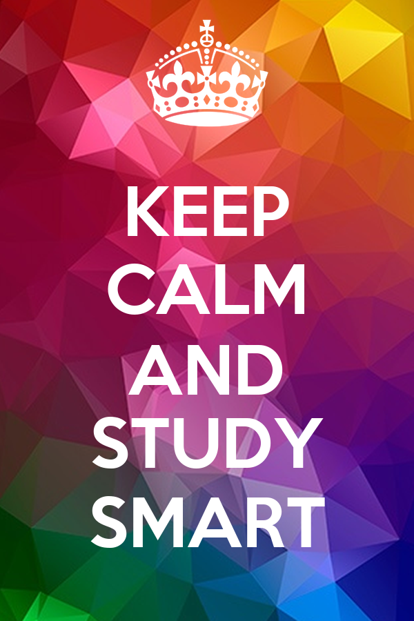 KEEP CALM AND STUDY SMART Poster | Tulip | Keep Calm-o-Matic