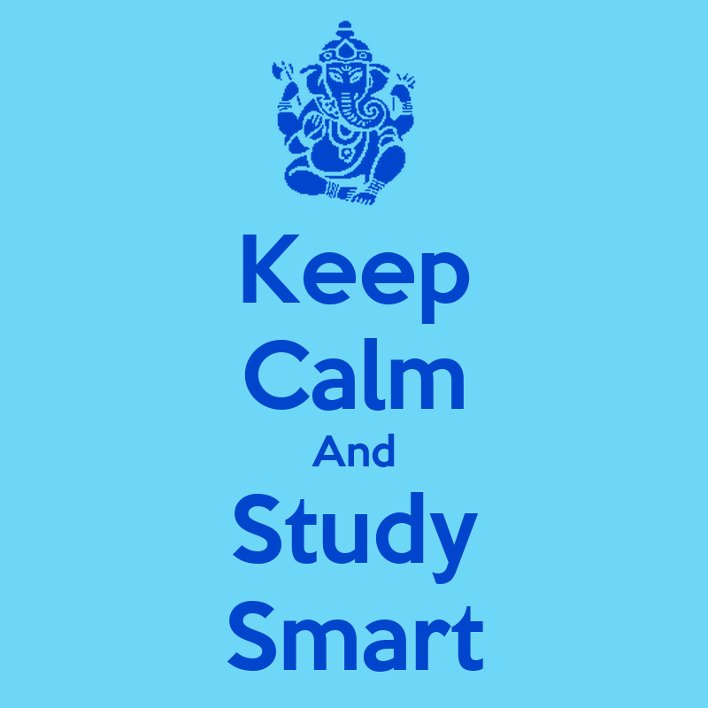 Keep Calm And Study Smart Poster | Manoj Kumar | Keep Calm ...