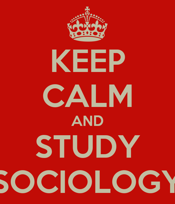 KEEP CALM AND LOVE Sociology Poster | Naty | Keep Calm-o-Matic