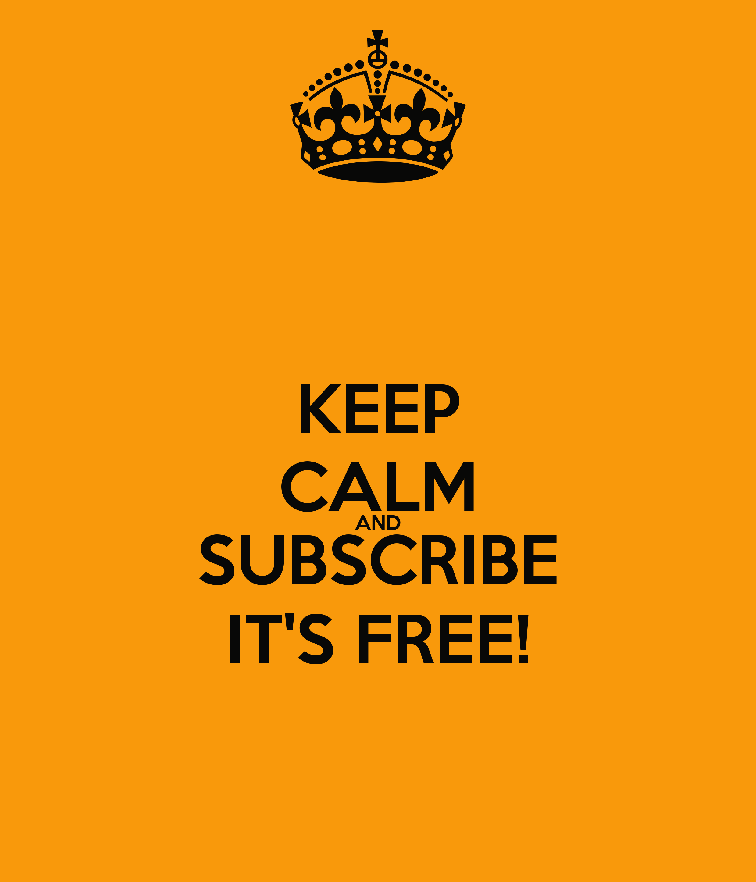 Keep calm and subscribe it 39 s free poster moo keep - Make your own keep calm wallpaper free ...
