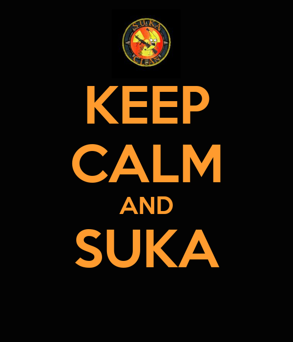 keep-calm-and-suka-10.png
