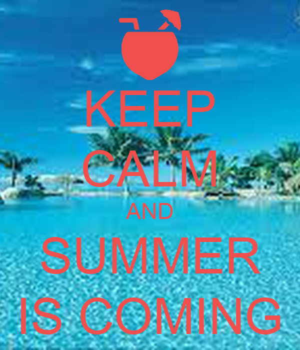 Awesome KEEP CALM AND SUMMER IS COMING