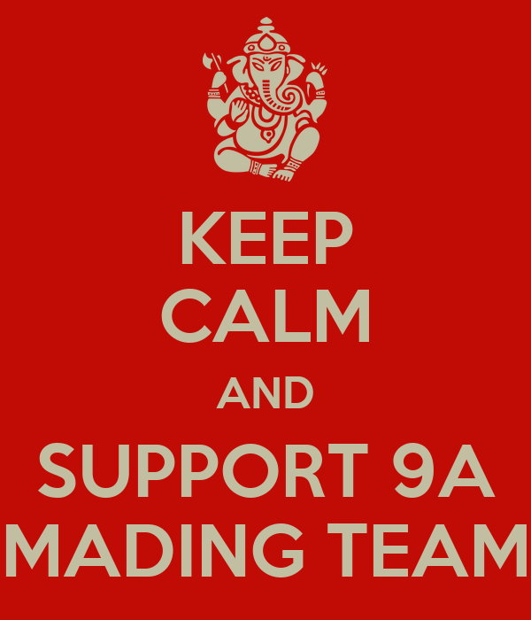 Keep Calm And Support 9a Mading Team Poster Muh Muflih Gani
