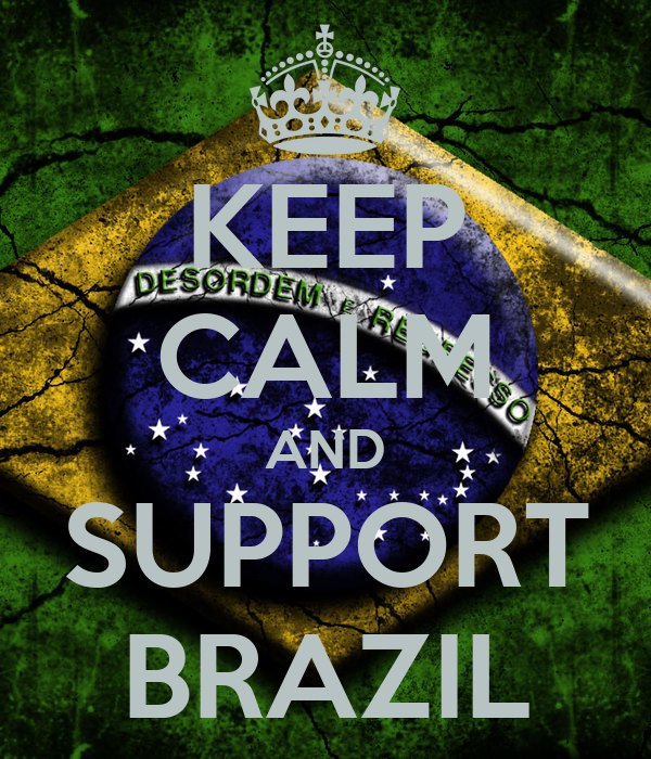keep calm and support brazil keep calm and carry on. Black Bedroom Furniture Sets. Home Design Ideas