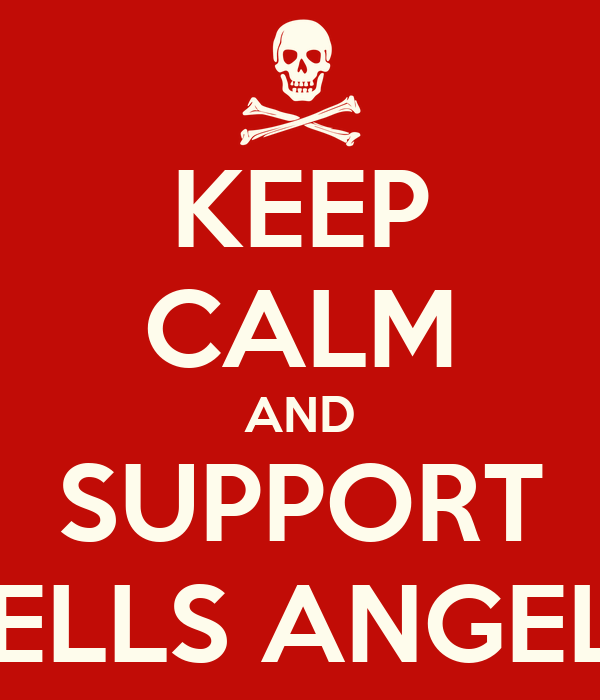 KEEP CALM AND SUPPORT HELLS ANGELS Poster | gerald81 | Keep Calm-o-Matic