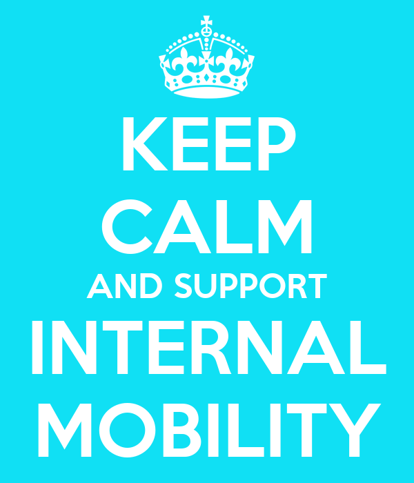 KEEP CALM AND SUPPORT INTERNAL MOBILITY Poster | tILDE ...