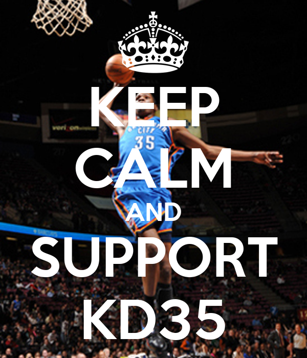 KEEP CALM AND SUPPORT KD35 - KEEP CALM AND CARRY ON Image ...