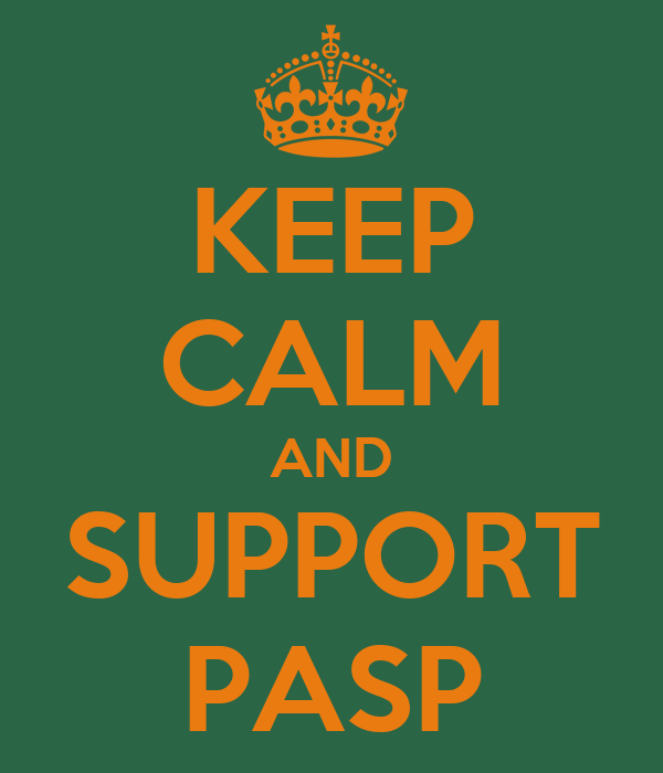 KEEP CALM AND SUPPORT PASP
