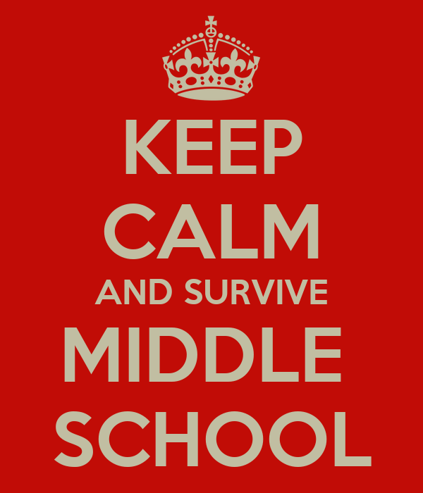how to survive middle school Desert survival if you liked the  now you must decide how to work together to survive the desert climate and terrain,  middle school 101 (my other blog.