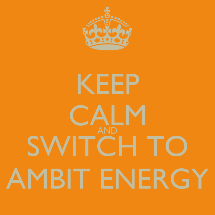 Ambit Energy >> KEEP CALM AND SWITCH TO AMBIT ENERGY Poster | DEBBIE ...
