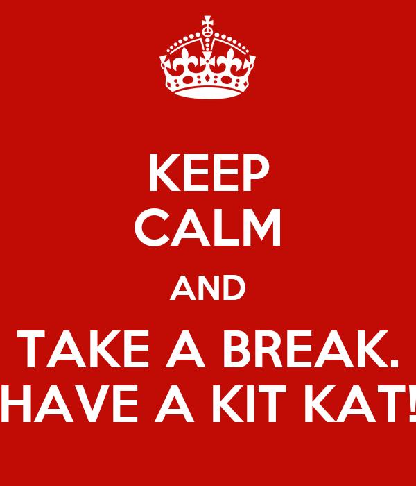 kit kat saying   just b.CAUSE