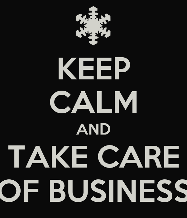 Image result for taking care of business