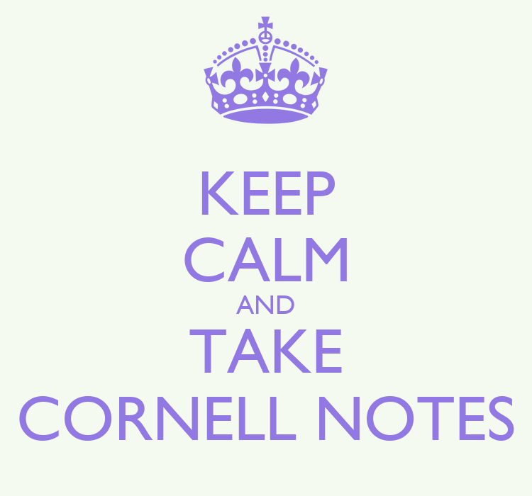 keep calm and take cornell notes poster