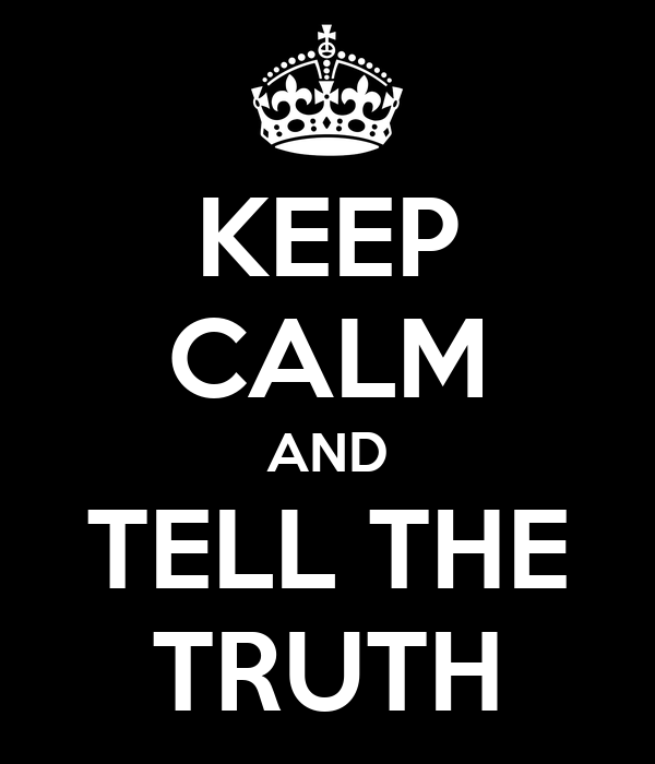 Download Slam Quotes About Truth: KEEP CALM AND TELL THE TRUTH Poster