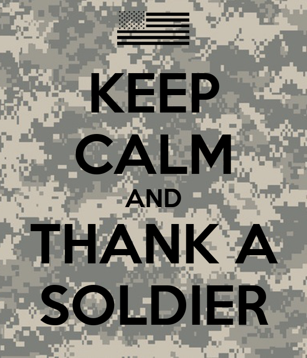 Keep calm and thank a soldier poster markie keep calm o matic