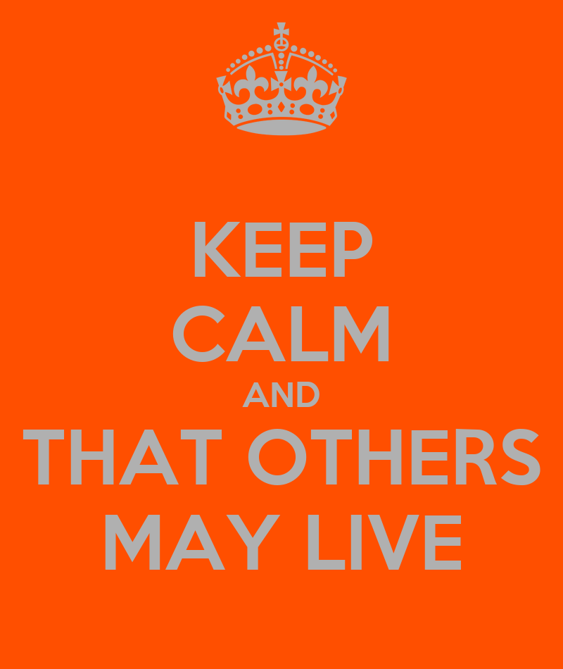 That other may live