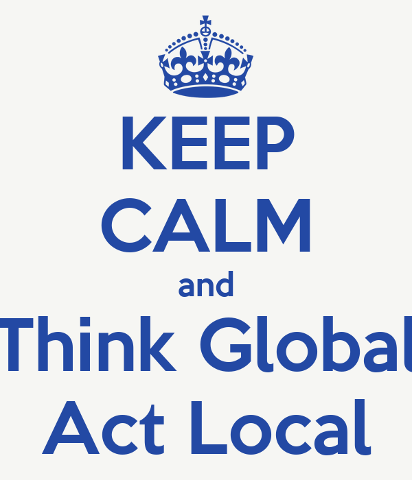 think global act local Think global act local 425 likes think global- act local is the platform for dissemination of the results of the activities implemented by tdm 2000.