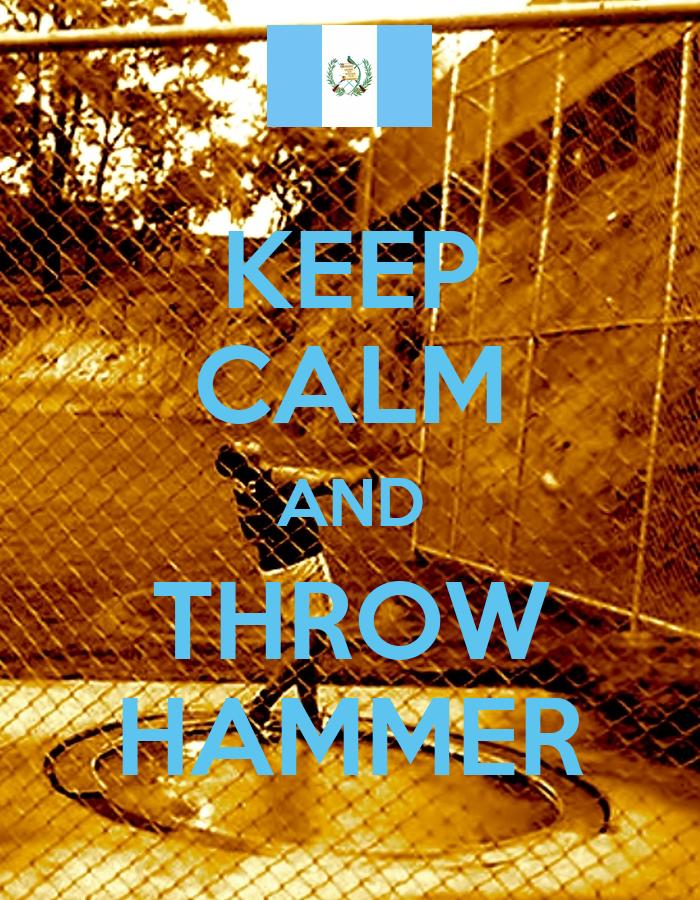 Hammer Throw Wallpaper Keep Calm And Throw Hammer