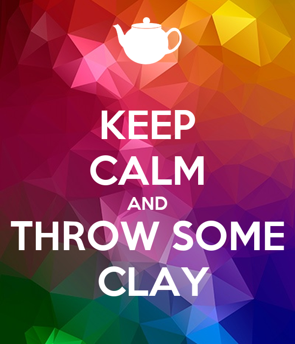 Image result for stay calm throw pots