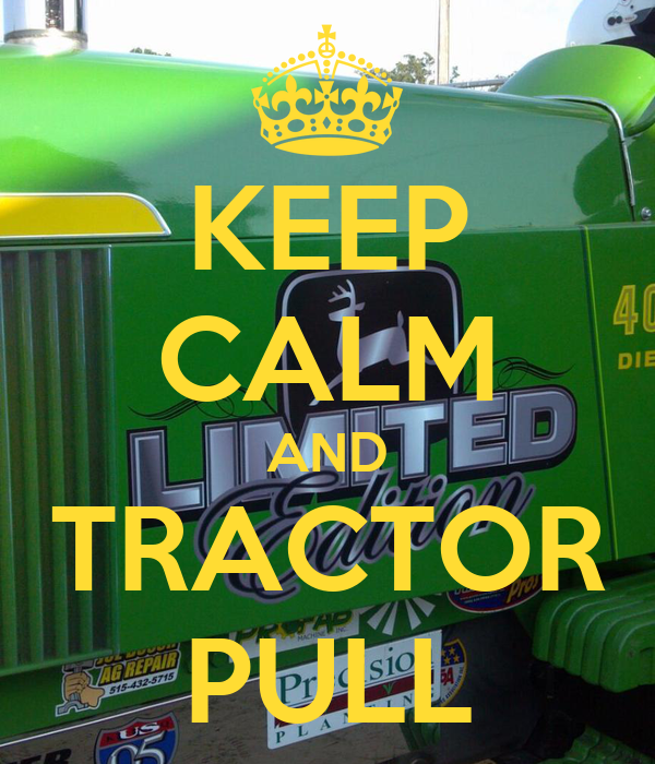 Co Op Tractor Pulling T Shirt : Keep calm and tractor pull carry on image