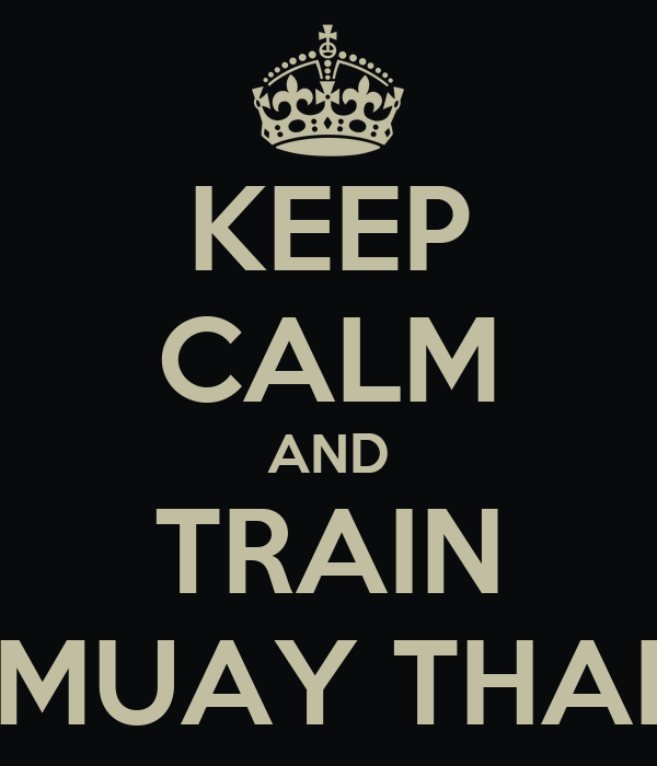 Muay Thai Text Keep Calm And Train Muay Thai