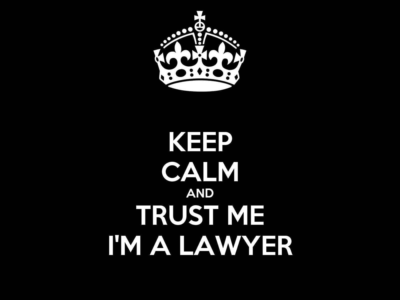 Wall Stickers Black Keep Calm And Trust Me I M A Lawyer Keep Calm And Carry