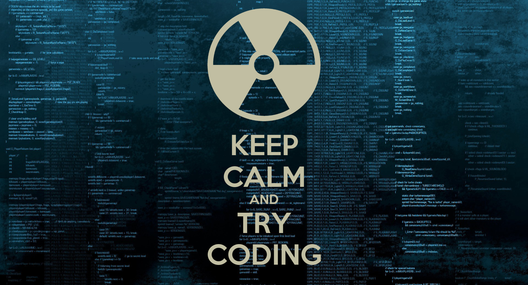 Keep Calm And Try Coding Keep Calm And Carry On Image