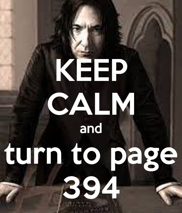 KEEP CALM And Turn To Page 394 Poster | R.L. | Keep Calm-o ...