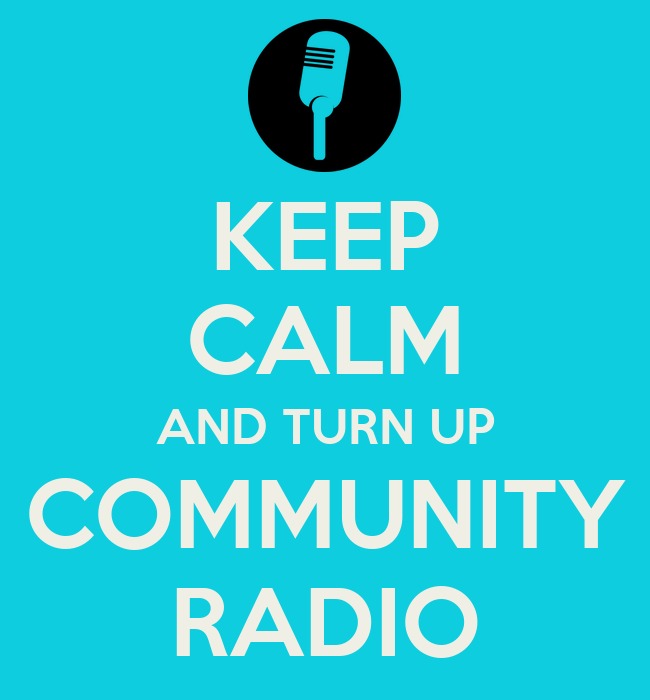 KEEP CALM AND TURN UP COMMUNITY RADIO Poster ...