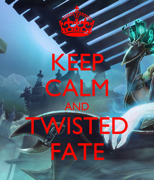 how to carry with twisted fate