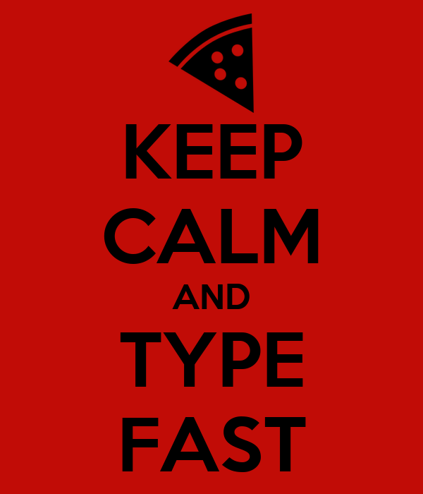 Keep calm and type fast poster oscar keep calm o matic for Keep calm font download