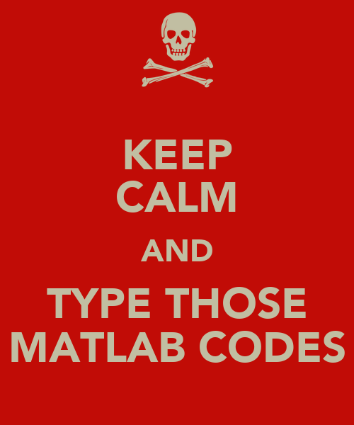 Keep calm and type those matlab codes poster charles for Keep calm font download