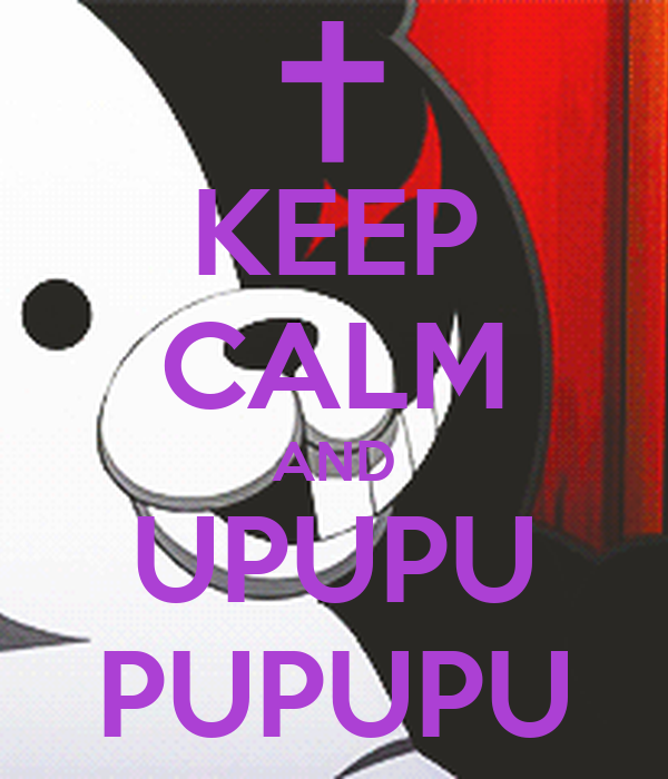 keep-calm-and-upupu-pupupu.png