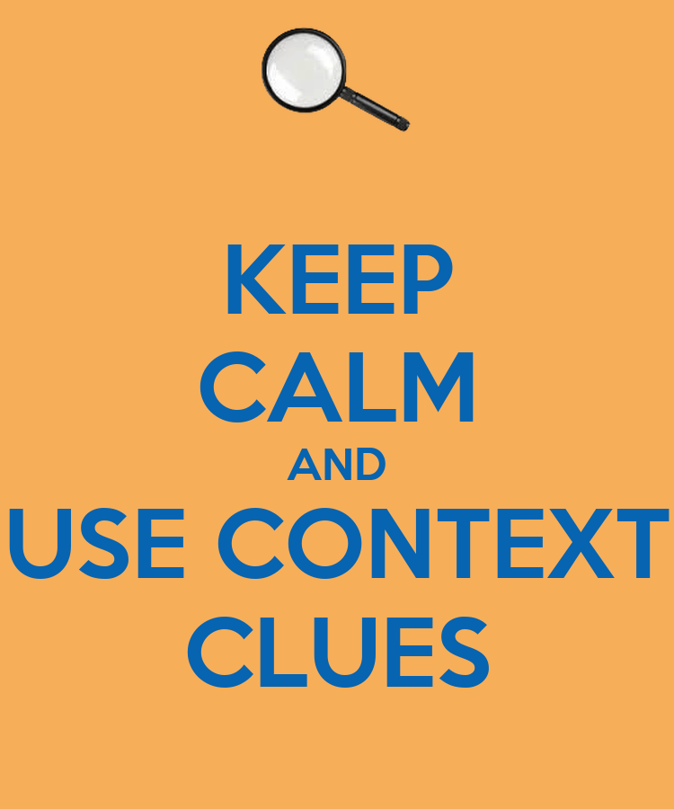 Keep Calm And Use Context Clues Poster Kanyen Seasly