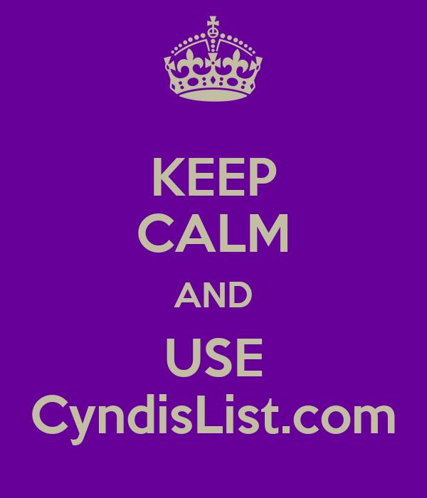 KEEP CALM AND USE CyndisList.com