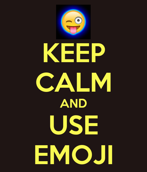 KEEP cALM AND USE EMOJI - KEEP cALM AND cARRY ON Image Generator