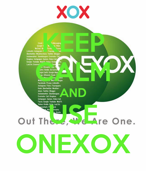 KEEP CALM AND USE ONEXOX Poster | newbies12 | Keep Calm-o-Matic