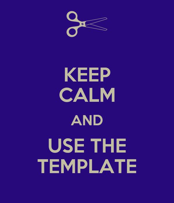 keep calm template
