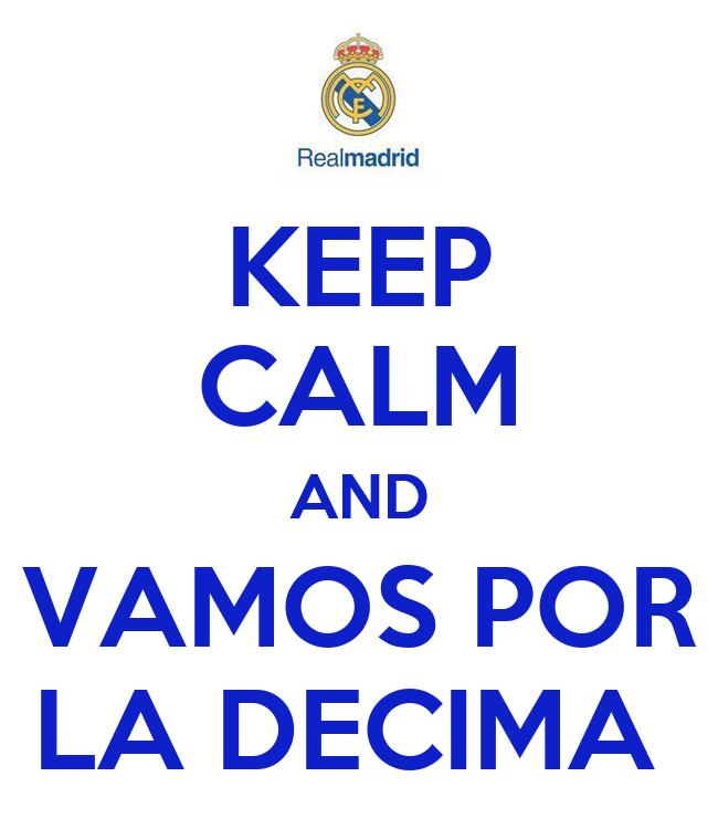 keep-calm-and-vamos-por-la-decima-3.png