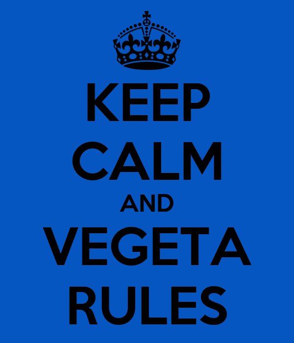 La mère de Goku, et Vegeta en héro du prochain film DBZ ? Keep-calm-and-vegeta-rules
